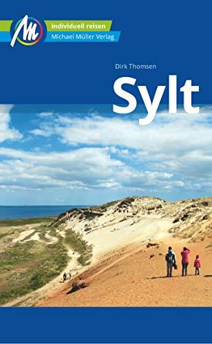 Sylt Reiseführer Michael Müller Verlag: Individuell reisen mit vielen praktischen Tipps (MM-Reisen)