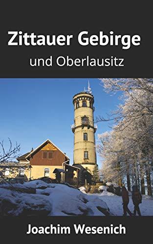 Zittauer Gebirge und Oberlausitz