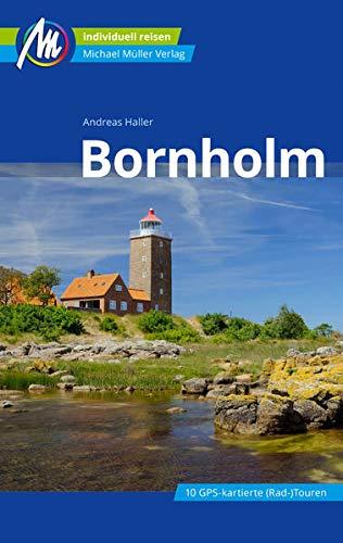 Bornholm Reiseführer Michael Müller Verlag: Individuell reisen mit vielen praktischen Tipps (MM-Reisen)