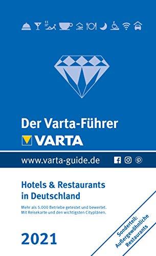 Der Varta-Führer 2021 - Hotels und Restaurants in Deutschland (Varta Hotel-und Restaurantführer E-Book)
