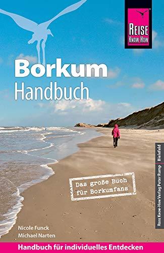 Reise Know-How Reiseführer Borkum: Das große Buch für Borkumfans