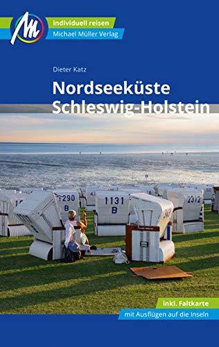 Nordseeküste Schleswig-Holstein Reiseführer Michael Müller Verlag: Individuell reisen mit vielen praktischen Tipps (MM-Reisen)