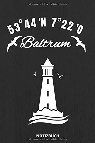 Notizbuch: Schönes Baltrum Notizbuch für alle Nordsee Insel-Urlauber - Koordinaten, Möwe und Leuchtturm Design - 110 linierte Seiten im praktischen A5 Taschenformat