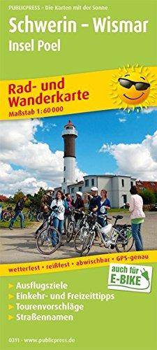 Schwerin - Wismar, Insel Poel: Rad- und Wanderkarte mit Ausflugszielen, Einkehr- & Freizeittipps, wetterfest, reissfest, abwischbar, GPS-genau. 1:60000 (Rad- und Wanderkarte / RuWK)