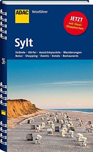 ADAC Reiseführer Sylt: Amrum Föhr Helgoland Hallig Hooge