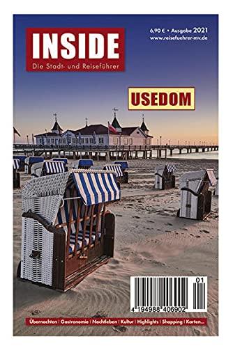 Usedom INSIDE: Der Inselführer mit Durchblick: Der Reiseführer mit Durchblick
