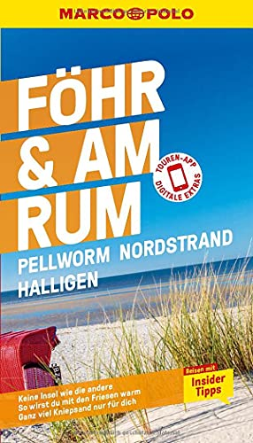 MARCO POLO Reiseführer Föhr, Amrum, Pellworm, Nordstrand, Halligen: Reisen mit Insider-Tipps. Inkl. kostenloser Touren-App