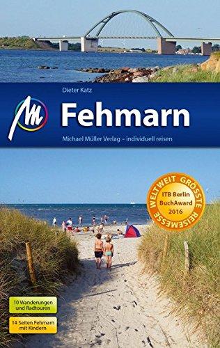 Fehmarn Reiseführer Michael Müller Verlag: Individuell reisen mit vielen praktischen Tipps.