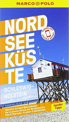 MARCO POLO Reiseführer Nordseeküste Schleswig-Holstein: Reisen mit Insider-Tipps. Inkl. kostenloser Touren-App