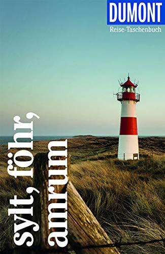 DuMont Reise-Taschenbuch Sylt, Föhr, Amrum: Reiseführer plus Reisekarte. Mit individuellen Autorentipps und vielen Touren.