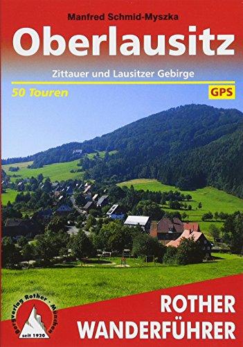 Oberlausitz: Zittauer und Lausitzer Gebirge. 50 Touren. Mit GPS-Tracks (Rother Wanderführer)