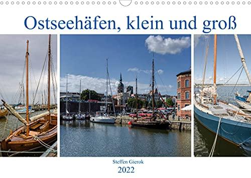 Ostseehäfen, klein und groß (Wandkalender 2022 DIN A3 quer)