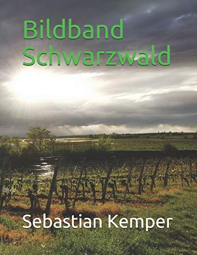 Bildband Schwarzwald (Bildbände, Band 2)