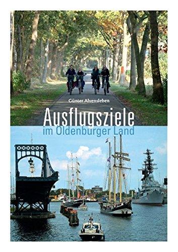 Ausflugsziele im Oldenburger Land