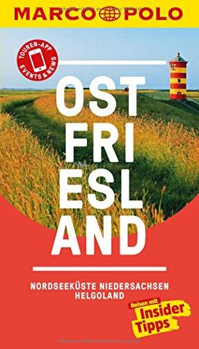 MARCO POLO Reiseführer Ostfriesland, Nordseeküste, Niedersachsen, Helgoland: Reisen mit Insider-Tipps. Inkl. kostenloser Touren-App und Events&News