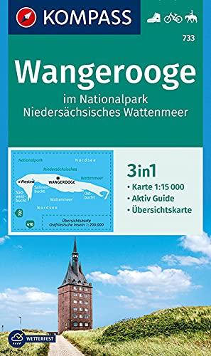 KOMPASS Wanderkarte Wangerooge im Nationalpark NIedersächsisches Wattenmeer: 3in1 Wanderkarte 1:15000 mit Aktiv Guide und Übersichtskarte. Fahrradfahren. Reiten. (KOMPASS-Wanderkarten, Band 733)
