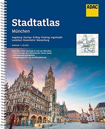 ADAC StadtAtlas München 1:20 000 mit Augsburg, Dachau, Erding, Freising: Ingolstadt, Landshut, Rosenheim, Wasserburg (ADAC Stadtatlanten 1:20.000)