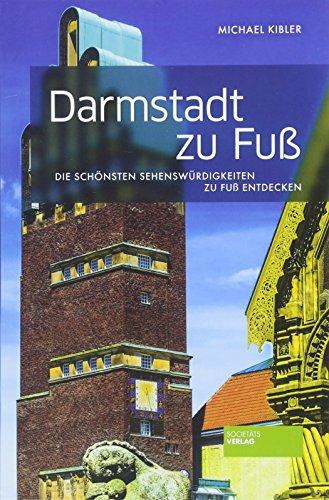 Darmstadt zu Fuß: Die schönsten Sehenswürdigkeiten zu Fuß entdecken