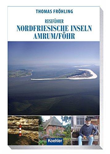 Reiseführer Nordfriesische Inseln: Amrum/ Föhr