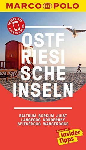 MARCO POLO Reiseführer Ostfriesische Inseln, Baltrum, Borkum, Juist, Langeoog: Norderney, Spiekeroog, Wangerooge (MARCO POLO Reiseführer E-Book)