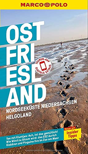MARCO POLO Reiseführer Ostfriesland, Nordseeküste, Niedersachsen, Helgoland: Reisen mit Insider-Tipps. Inkl. kostenloser Touren-App