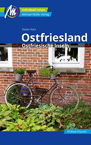 Ostfriesland & Ostfriesische Inseln Reiseführer Michael Müller Verlag: Individuell reisen mit vielen praktischen Tipps (MM-Reisen)