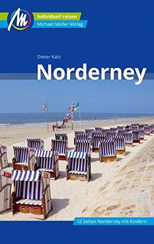 Norderney Reiseführer Michael Müller Verlag: Individuell reisen mit vielen praktischen Tipps (MM-Reisen)