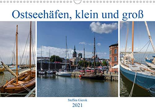 Ostseehäfen, klein und groß (Wandkalender 2021 DIN A3 quer)