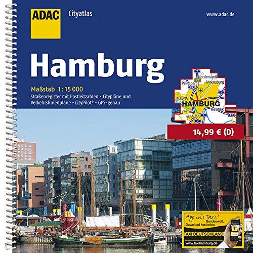 ADAC Cityatlas Hamburg 1:15 000: Straßenregister mit Postleitzahlen. Citypläne und Verkehrslinienpläne. CityPilot. GPS-genau (ADAC CityAtlanten 1:15.000)