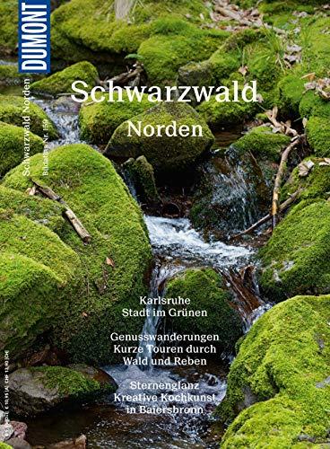 DuMont BILDATLAS Schwarzwald Norden: Wälder, Wein, Wellness (DuMont BILDATLAS E-Book)